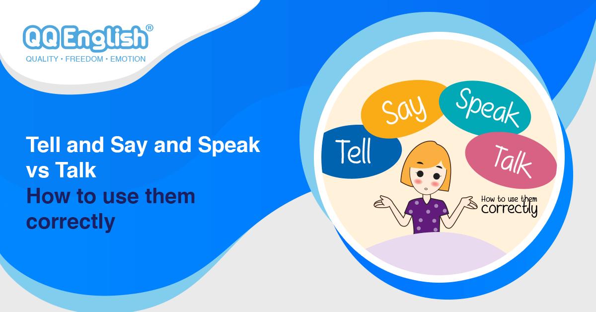 Tell Say Speak Talk